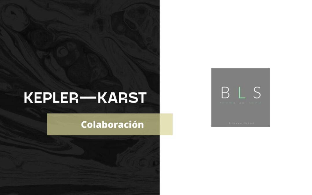 Kepler-Karst se une a B-Lawyer School y ofrecerá contenido de formación jurídico