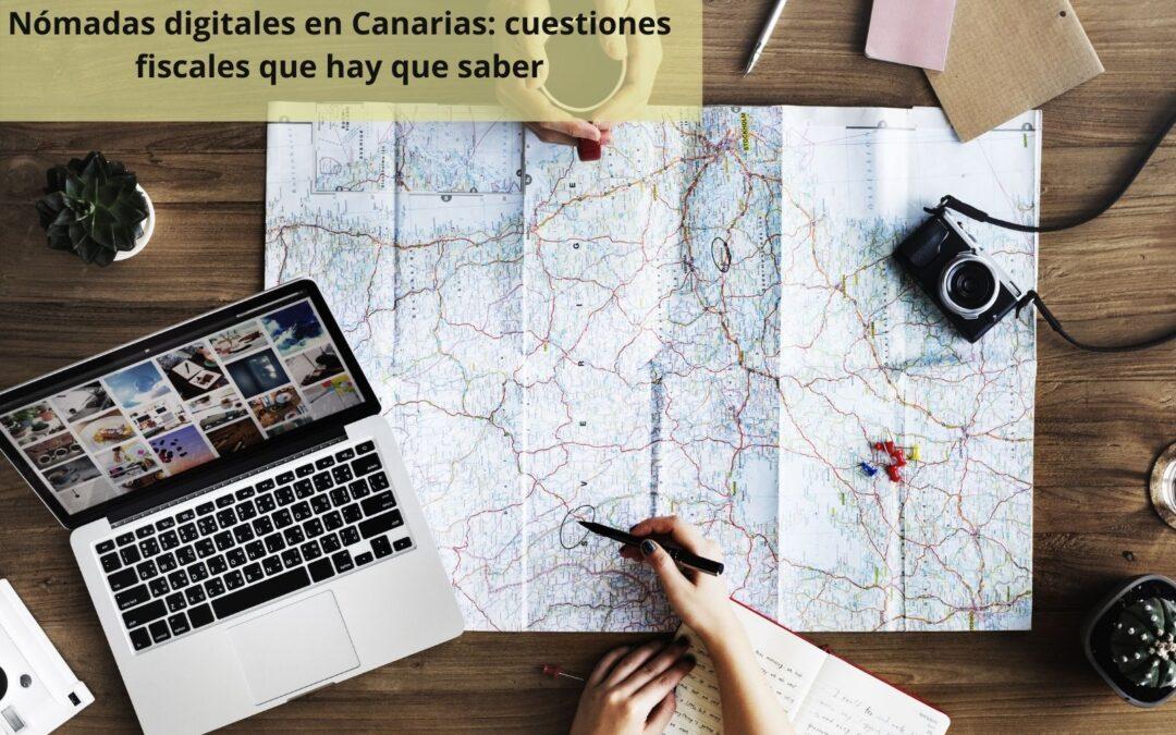 Nómadas digitales en Canarias: cuestiones fiscales que debes saber