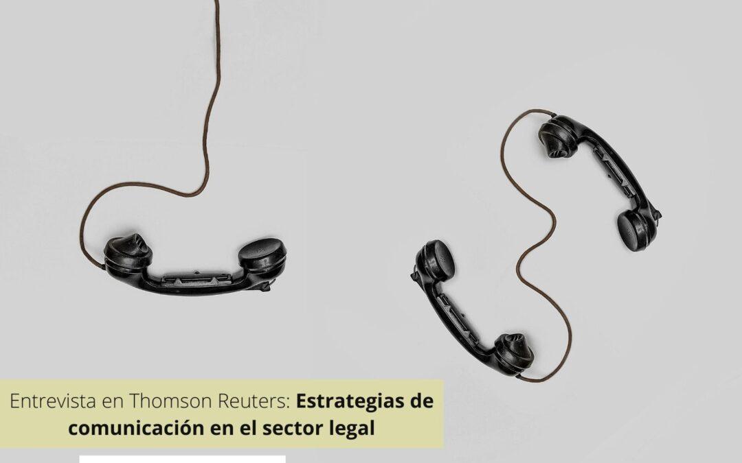Nuestra Dircom Ana Pastor habla sobre estrategias de comunicación en el sector legal