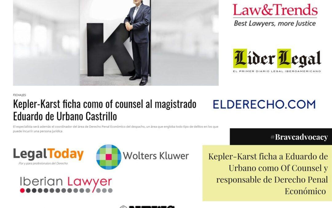La incorporación de Eduardo de Urbano a Kepler-Karst aparece en los medios más importantes del sector